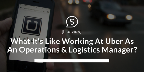 What It's Like Working At Uber As An Operations & Logistics Manager?