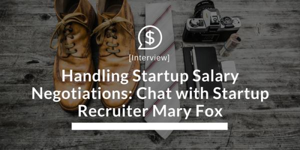 Handling Startup Salary Negotiations