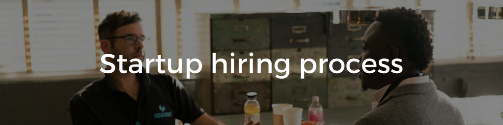 Hiring Process for Startup Jobs