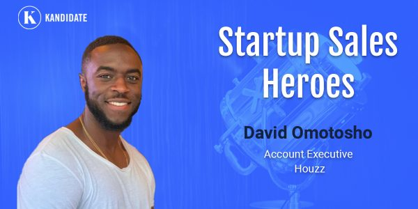 startup sales heroes david omotosho houzz